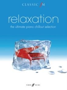 Relaxation, The Ultimate Piano Chillout : Piano Solo, Paperback Book