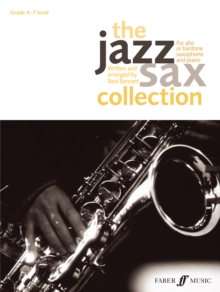 The Jazz Sax Collection : (Alto or Baritone Saxophone), Paperback Book