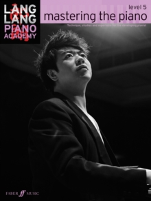 Lang Lang Piano Academy: Mastering the Piano 5 (Piano Solo) : Level 3, Paperback Book