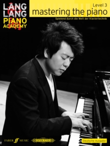 Lang Lang Piano Academy: mastering the piano level 3 (Deutsche Ausgabe), Sheet music Book
