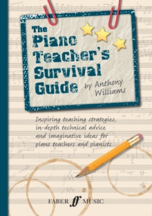 The Piano Teacher's Survival Guide, Paperback / softback Book