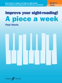 Improve your sight-reading! A piece a week Piano Grade 3, Sheet music Book