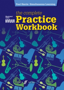 Musician's Union: The Complete Practice Workbook, Paperback Book