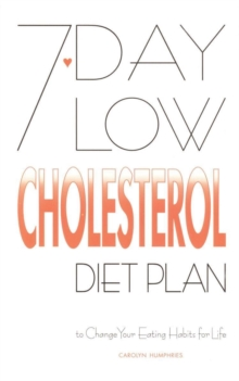 7-day Low Cholesterol Diet Plan, Paperback Book