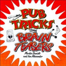 Pub Tricks and Brain Teasers, Paperback Book