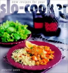 New Recipes for Your Slo-cooker, Paperback Book