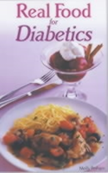 Real Food for Diabetics, Paperback Book