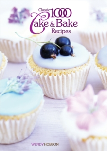 Classic 1000 Cake & Bake Recipes, Paperback Book