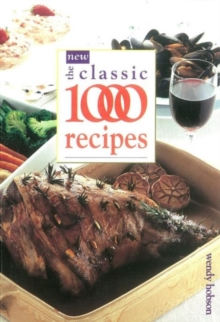The New Classic 1000 Recipes, Paperback Book