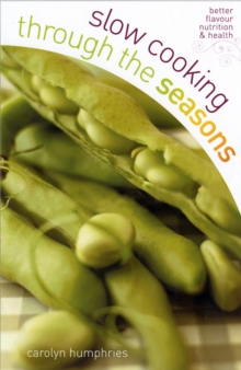 Slow Cooking Through the Seasons, Paperback / softback Book