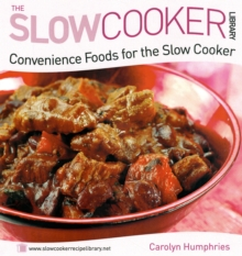 Convenience Foods for the Slow Cooker, Paperback Book