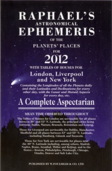 Raphael's Astrological Ephemeris 2012 : of the Planets' Places for 2012, Paperback Book