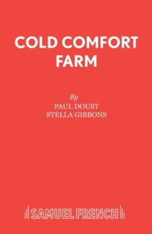 Cold Comfort Farm : Play, Paperback / softback Book