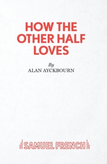 How the Other Half Loves, Paperback Book