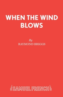 When the Wind Blows : Play, Paperback Book