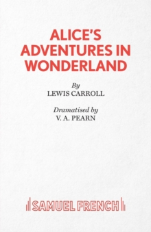 Alice in Wonderland : Play, Paperback Book
