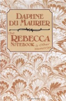 The Rebecca Notebook & Other Memories, Hardback Book