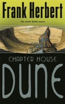 Chapter House Dune : The Sixth Dune Novel, Paperback Book