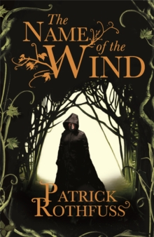 The Name of the Wind : 10th Anniversary Deluxe Illustrated Edition, Paperback Book