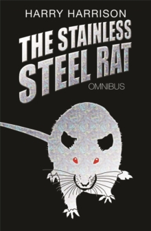 The Stainless Steel Rat Omnibus, Paperback Book