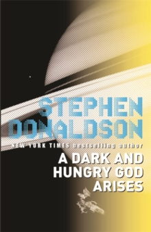 A Dark and Hungry God Arises : The Gap Cycle 3, Paperback / softback Book