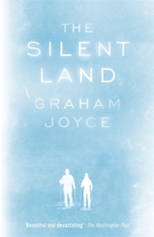 The Silent Land, Paperback / softback Book