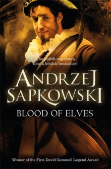 Blood of Elves, Paperback Book