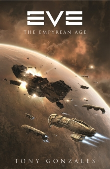 Eve : The Empyrean Age, Paperback / softback Book