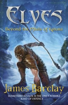 Elves: Beyond the Mists of Katura, Paperback / softback Book