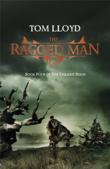 The Ragged Man : Book Four of The Twilight Reign, Paperback / softback Book