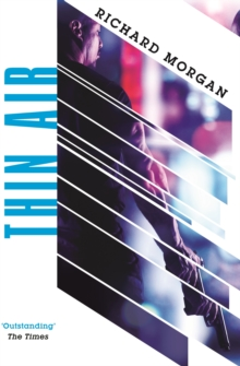 Thin Air : From the author of Netflix's Altered Carbon, EPUB eBook