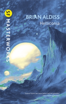 Helliconia : Helliconia Spring, Helliconia Summer, Helliconia Winter, Paperback Book