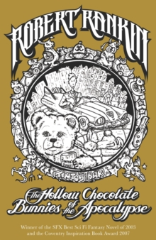 The Hollow Chocolate Bunnies of the Apocalypse : Eddie Bear Book 1, EPUB eBook