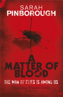 A Matter Of Blood : The Dog-Faced Gods Book One, Paperback / softback Book