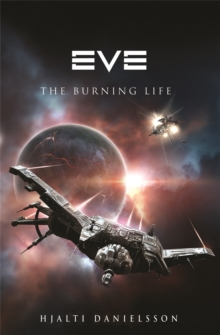 Eve: The Burning Life, Paperback Book