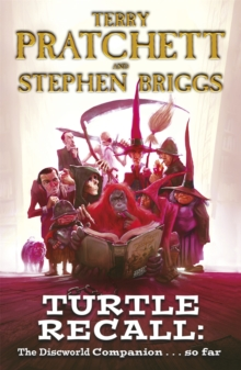 Turtle Recall : The Discworld Companion . . . So Far, Paperback / softback Book
