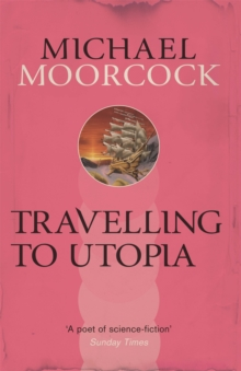Travelling to Utopia, Paperback Book