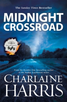 Midnight Crossroad : Now a major new TV series: MIDNIGHT, TEXAS, Paperback Book
