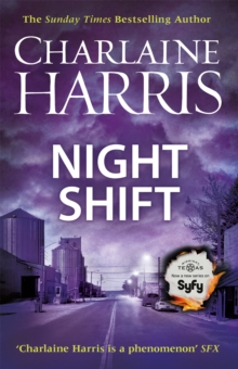 Night Shift : Now a major new TV series: MIDNIGHT, TEXAS, Paperback Book