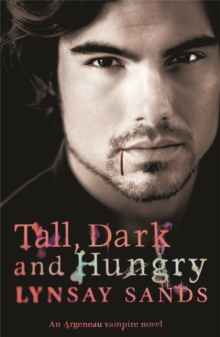 Tall, Dark & Hungry : An Argeneau Vampire Novel, Paperback Book