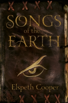 Songs of the Earth : The Wild Hunt Book One, Paperback / softback Book