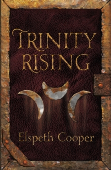 Trinity Rising : The Wild Hunt Book Two, Paperback / softback Book