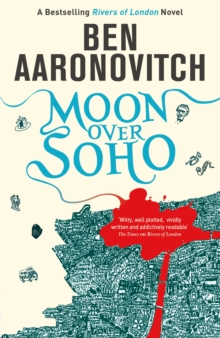 Moon Over Soho : The Second Rivers of London novel, Paperback / softback Book