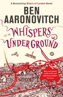 Whispers Under Ground : The Third Rivers of London novel, Paperback Book