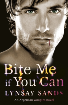 Bite Me If You Can : An Argeneau Vampire Novel, Paperback Book