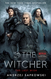 The Last Wish : Introducing the Witcher - Now a major Netflix show, EPUB eBook