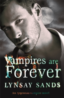 Vampires are Forever : An Argeneau Vampire Novel, Paperback Book