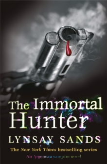 The Immortal Hunter : An Argeneau Vampire Novel, Paperback Book