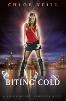 Biting Cold : A Chicagoland Vampires Novel, Paperback Book