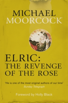 Elric: The Revenge of the Rose, Paperback Book